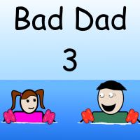 Bad Dad 3