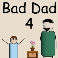 Bad Dad 4