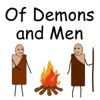 Of Demons and Men